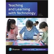 Teaching and Learning with Technology, with REVEL -- Access Card Package by Lever-Duffy, Judy; McDonald, Jean, 9780134401201