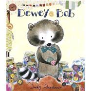 Dewey Bob by Schachner, Judith Byron, 9780803741201