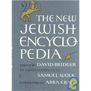 The New Jewish Encyclopedia by Bridger, David, 9780874411201