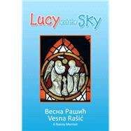 Lucy and the Sky by Rasic, Vesna, 9781503501201
