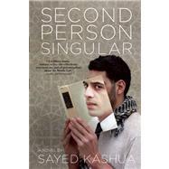 Second Person Singular by Kashua, Sayed; Ginsburg, Mitch, 9780802121202