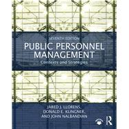 Public Personnel Management: Contexts and Strategies by Llorens; Jared J., 9781138281202