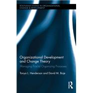 Organizational Development and Change Theory: Managing Fractal Organizing Processes by Henderson; Tonya, 9781138801202