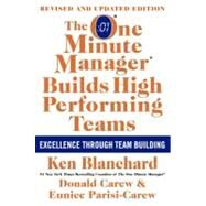The One Minute Manager Builds High Performing Teams by Blanchard, Ken, 9780061741203