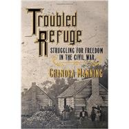 Troubled Refuge by Manning, Chandra, 9780307271204