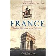 A Brief History of France by Jenkins, Cecil, 9780762441204