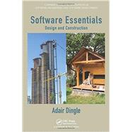 Software Essentials: Design and Construction by Dingle; Adair, 9781439841204