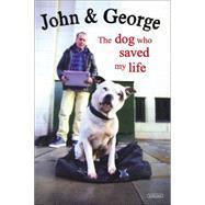 George the Dog, John the Artist by Dolan, John, 9781468311204