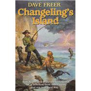Changeling's Island by Freer, Dave, 9781476781204