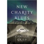 New Charity Blues by Griep, Camille, 9781503951204
