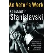 An Actor's Work: A Student's Diary by Stanislavski,Konstantin, 9780415551205