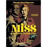 Miss by Thirault, Philippe; Riou, Marc; Vigouroux, Mark, 9781594651205