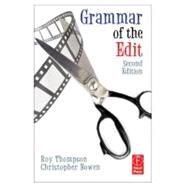 Grammar of the Edit by Bowen; Christopher J., 9780240521206