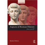 Aspects of Roman History 31 BC-AD 117 by Alston; Richard, 9780415611206