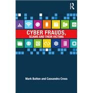 Cyber Frauds, Scams and their Victims by Button; Mark, 9781138931206