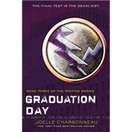 Graduation Day by Charbonneau, Joelle, 9780544541207
