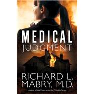 Medical Judgment by Mabry, Richard L., M.D., 9781630881207