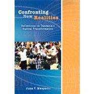 Confronting New Realities: Reflections on Tanzania's Radical Transformation by MWAPACHU JUMA VOLTER, 9789987411207