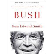 Bush by Smith, Jean Edward, 9781476741208
