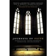 Journeys of Faith : Evangelicalism, Eastern Orthodoxy, Catholicism and Anglicanism by Plummer, Robert L.; Beckwith, Francis J.; Castaldo, Chris A.; Dorsett, Lyle W.; Ellsworth, Wilbur, 9780310331209