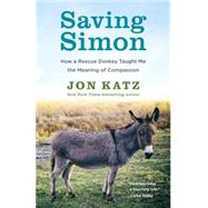 Saving Simon by Katz, Jon, 9780345531209