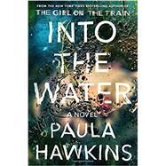 Into the Water by Hawkins, Paula, 9780735211209
