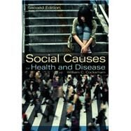 Social Causes of Health and Disease by Cockerham, William C., 9780745661209