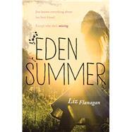 Eden Summer by Flanagan, Liz, 9781338121209