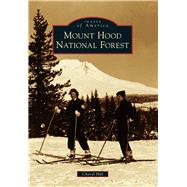 Mount Hood National Forest by Hill, Cheryl, 9781467131209