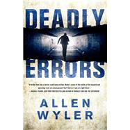 Deadly Errors by Wyler, Allen, 9781938231209