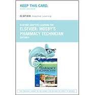 Mosby's Pharmacy Technician Elsevier Adaptive Learning for Access Card by Elsevier, 9780323401210