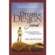 Dream by Design Journal by Sepulveda, Art, 9780981931210