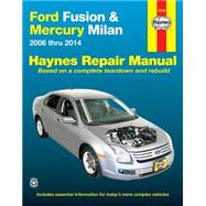 Haynes Ford Fusion & Mercury Milan Automotive Repair Manual by Stubblefield, Mike; Storer, Jay; Haynes, John Harold, 9781620921210