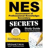 NES Assessment of Professional Knowledge: Secondary Secrets by Mometrix Media LLC, 9781627331210