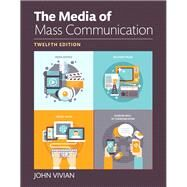 Media of Mass Communication, The, Books a la Carte by Vivian, John, 9780133931211