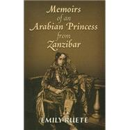 Memoirs of an Arabian Princess from Zanzibar by Ruete, Emily, 9780486471211