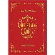 A Christmas Carol by Dickens, Charles; Rackham, Arthur, 9781606601211