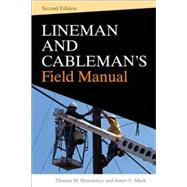 Lineman and Cablemans Field Manual, Second Edition by Shoemaker, Thomas M.; Mack, James E., 9780071621212