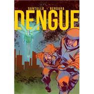 Dengue by Santullo, Rodolfo; Bergara, Matías, 9781594651212