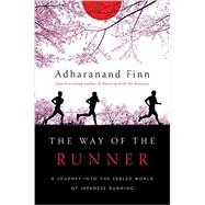 The Way of the Runner by Finn, Adharanand, 9781681771212