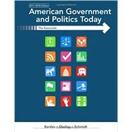 American Government and Politics Today Essentials 2017-2018 Edition by Bardes, Barbara A.; Shelley, Mack C.; Schmidt, Steffen W., 9781337091213