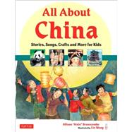 All About China by Branscombe, Allison; Wang, Lin, 9780804841214