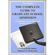 The Complete Guide to Graduate School Admission: Psychology, Counseling, and Related Professions at Biggerbooks.com