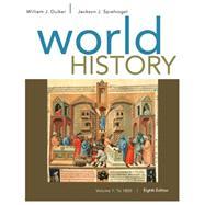 World History, Volume I: To 1800 by Duiker, William J.; Spielvogel, Jackson J., 9781305091214