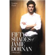 Fifty Shades of Jamie Dornan by Ford, Louise, 9781784181215