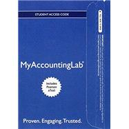 MyAccountingLab with Pearson eText -- Access Card -- for Intermediate Accounting by Gordon, Elizabeth A.; Raedy, Jana S.; Sannella, Alexander J., 9780134041216