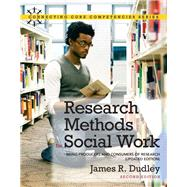 Research Methods for Social Work Being Producers and Consumers of Research (Updated Edition) by Dudley, James R., 9780205011216