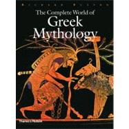 Comp Wld of Greek Mythology Cl by Buxton,Richard, 9780500251218
