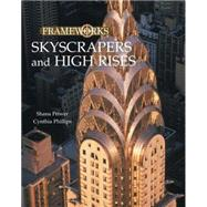 Skyscrapers and High Rises by Priwer,Shana, 9780765681218