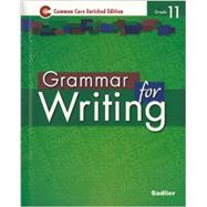 Grammar for Writing ©2014 Enriched Edition Level Green, Grade 11 Student Edition (89514) by Sadlier, 9781421711218